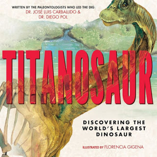 STEM Friday #Kidlit: Titanosaur is Huge Hit