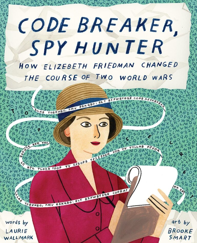 #WomensHistoryMonth2021 #kidlit Code Breaker, Spy Hunter